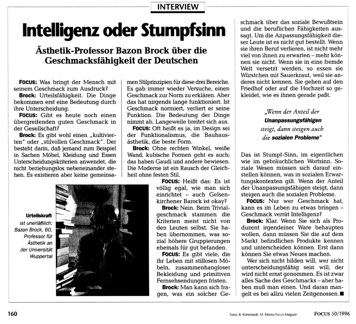 "Interview ""Intelligenz oder Stumpfsinn"". Ästhetikprofessor Bazon Brock über die Geschmacksfähigkeit der Deutschen 